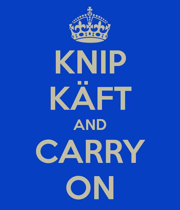 Knip käft and carry on