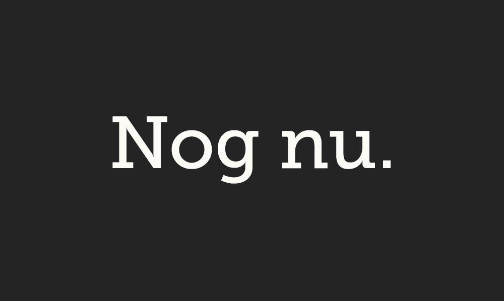 Nog nu