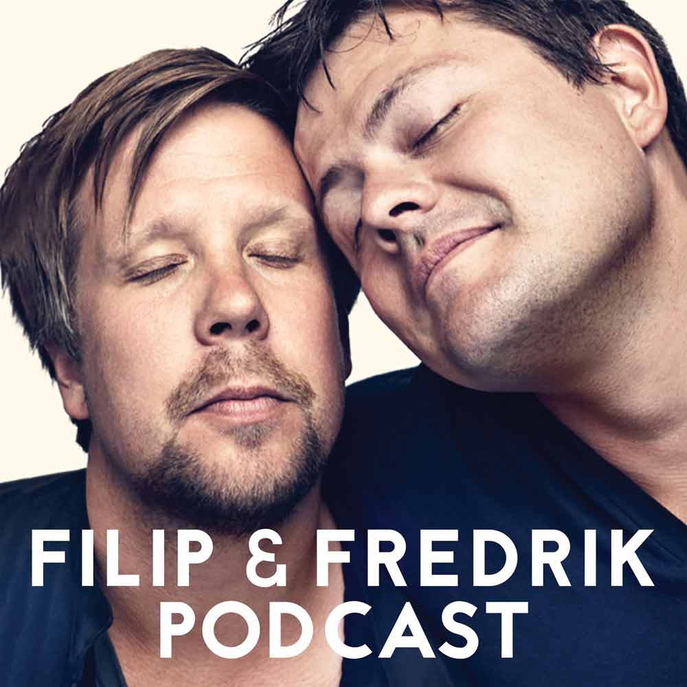 Filip & Fredriks podcast