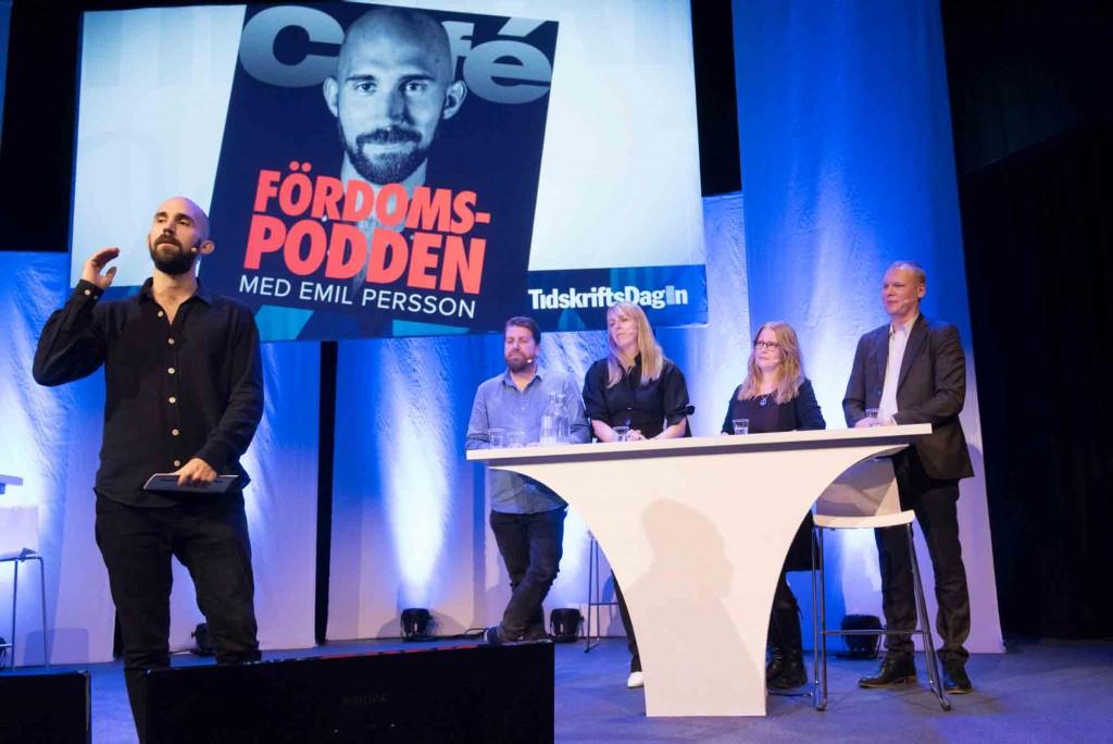 Fördomspodden live med Emil Persson från Café. Fördomsutsatta var Robert Brännström (KIT), Jonna Bergh (STYLEBY), Helena Rönnberg (Icakuriren) och Erik Wahlin, Affärsvärlden.