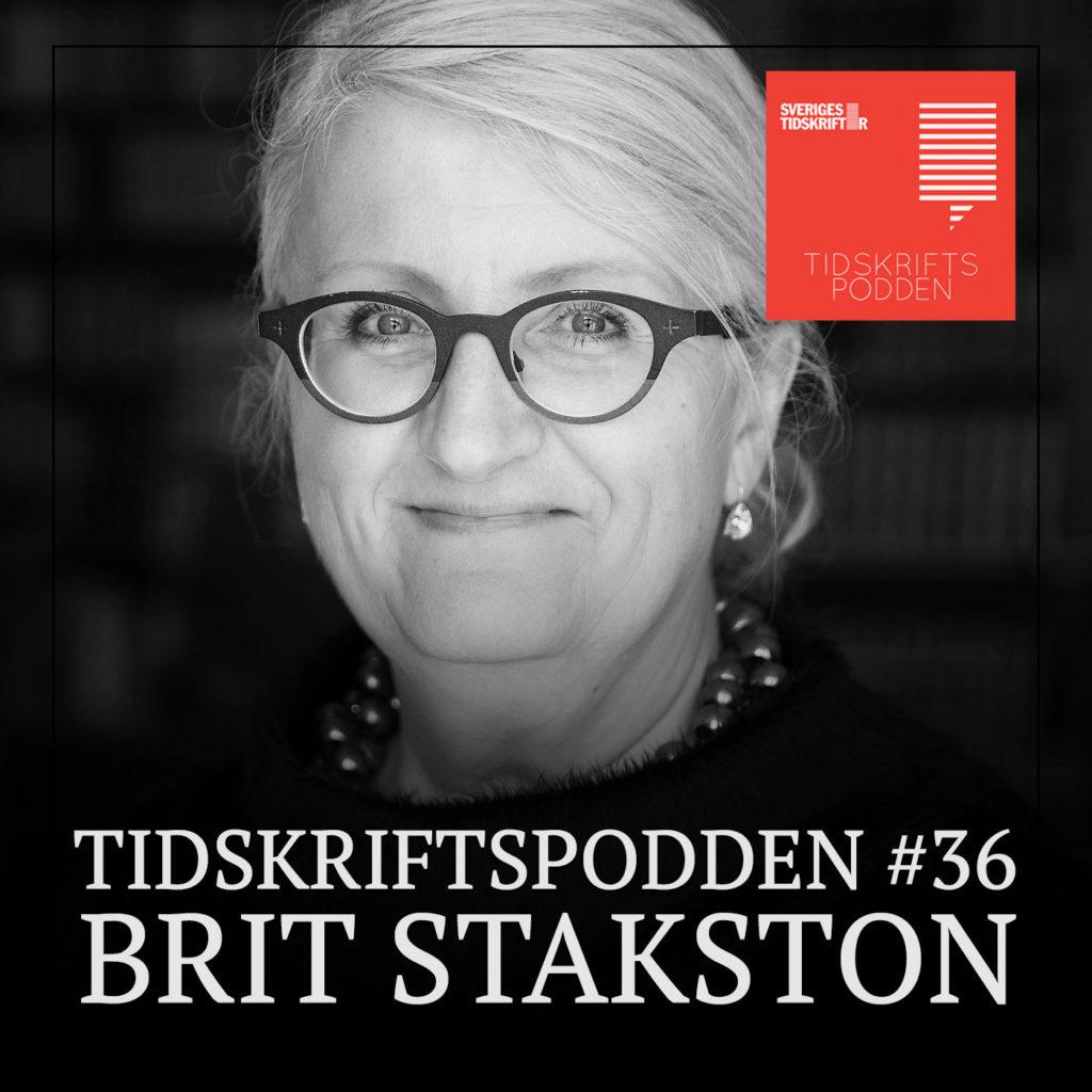 Tidskriftspodden Brit Stakston