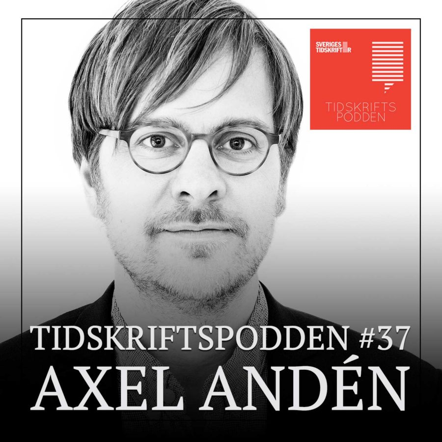 Axel Andén, Medievärlden, Avsnitt 37 Tidskriftspodden