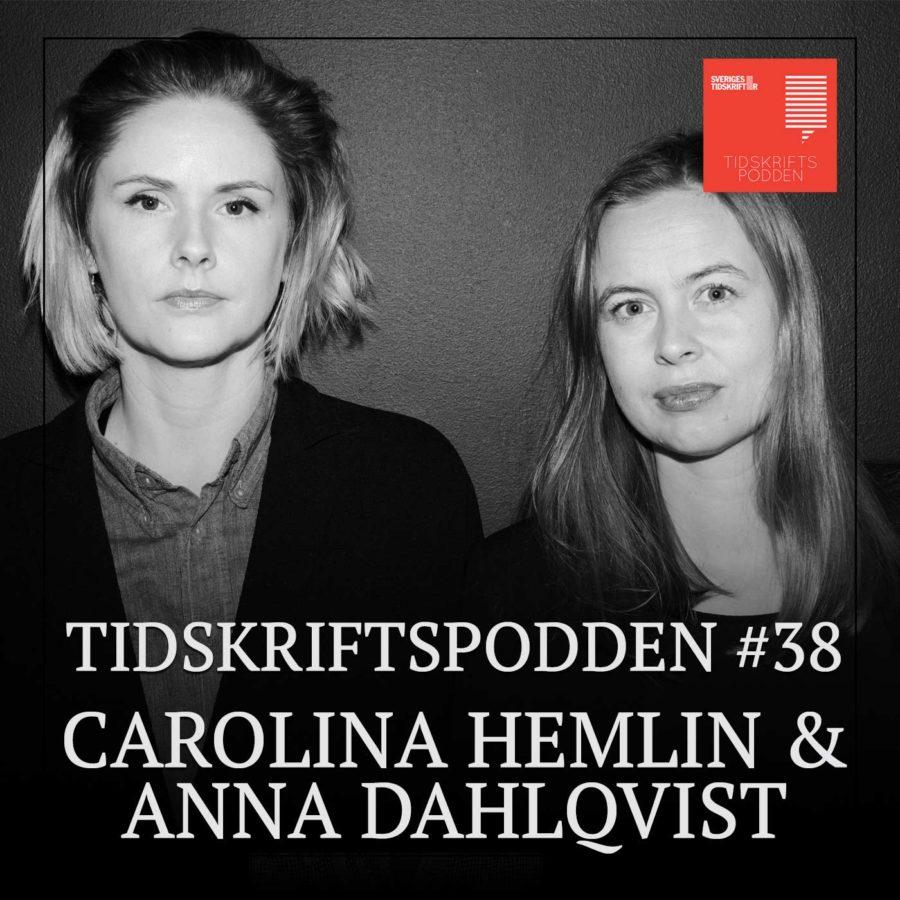 Tidskriftspodden avsnitt 39 Carolina Hemlin och Anna Dahlqvist