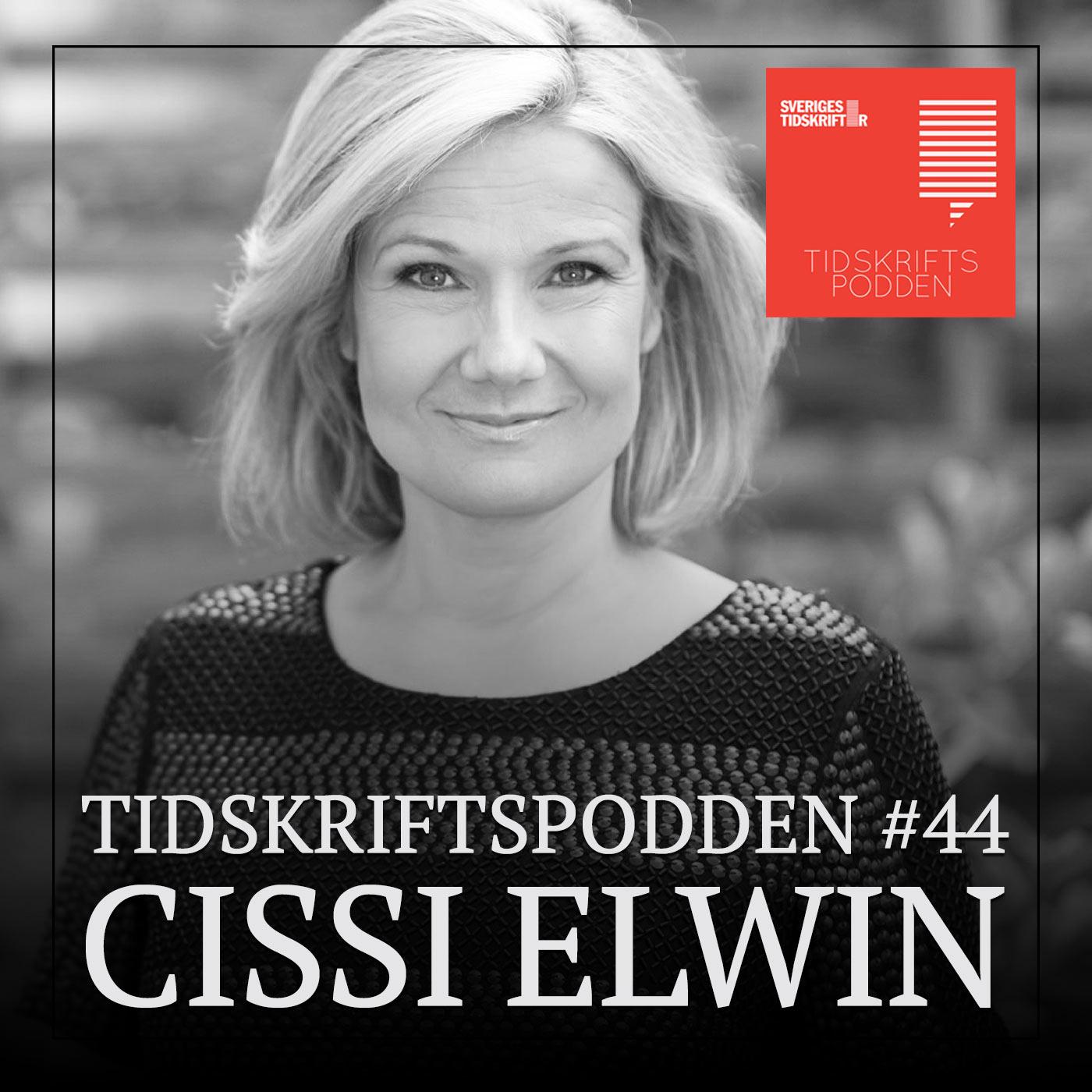 Cissi Elwin, Tidskriftspodden